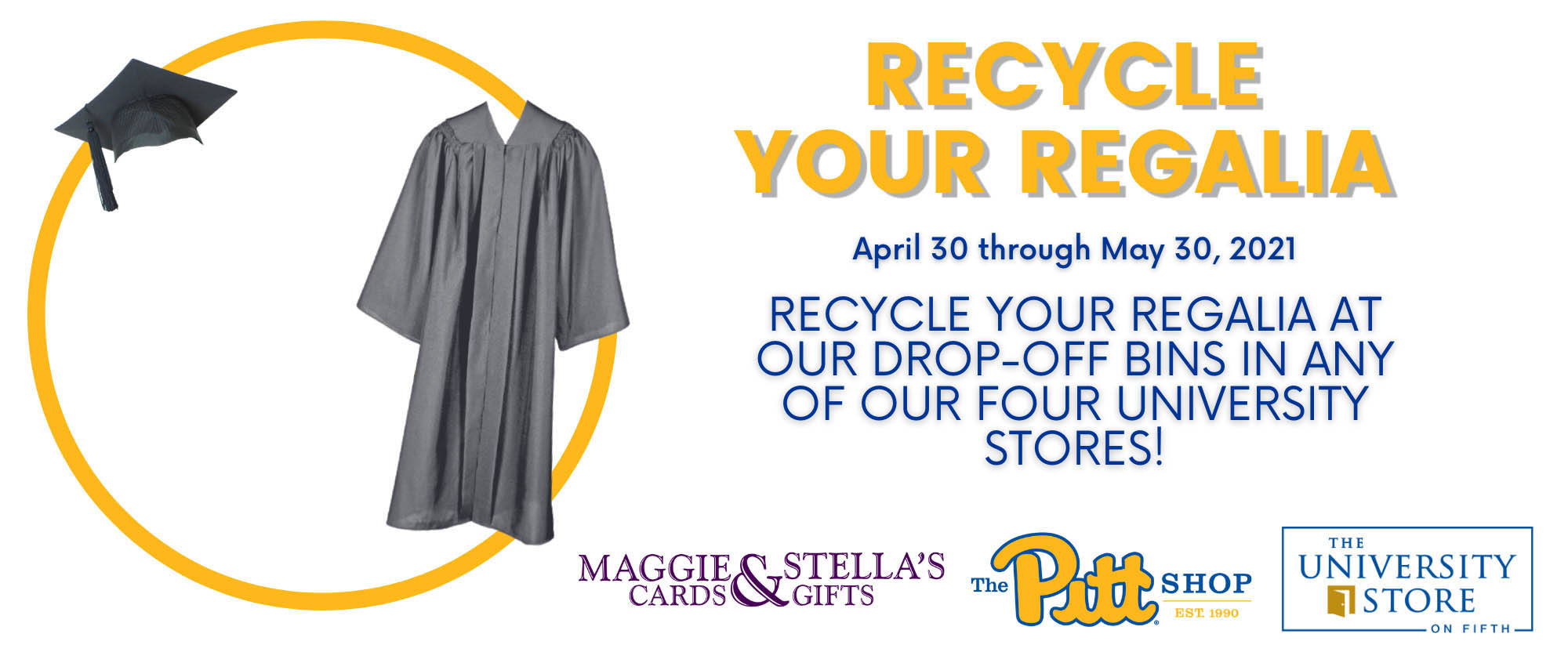 recycle your regalia at the university stores